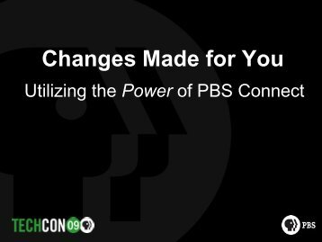 Changes Made for You: Utilizing the Power of PBS Connect
