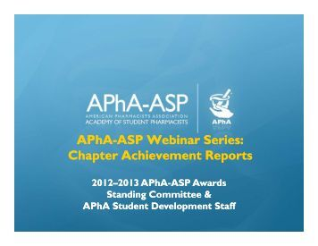 APhA-ASP Webinar Series: Chapter Achievement Reports APhA ...