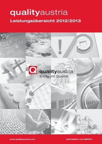 Leistungsübersicht 2012/2013 - Quality Austria