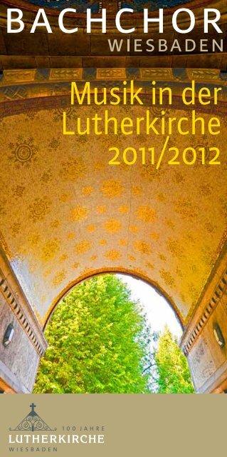 Musik in der Lutherkirche 2011/2012 - Lutherkirche Wiesbaden