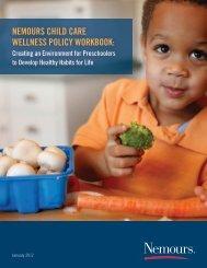 NEMOURS CHILD CARE WELLNESS POLICY WORKBOOK: