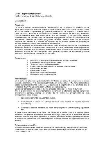Curso: Supercomputación Prof.: Fernando Díaz; Saturnino Vicente ...