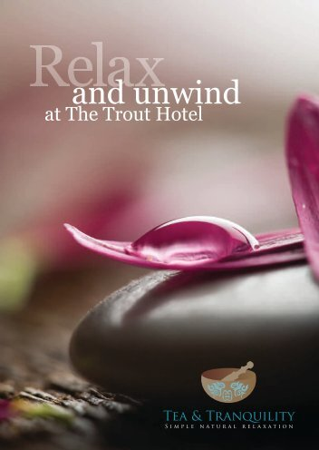 and unwind - Trout Hotel