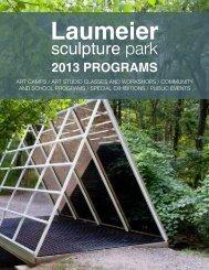 2013 programs - Laumeier Sculpture Park