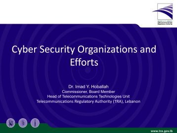 Cyber Security Organizations and Efforts - Telecommunications ...