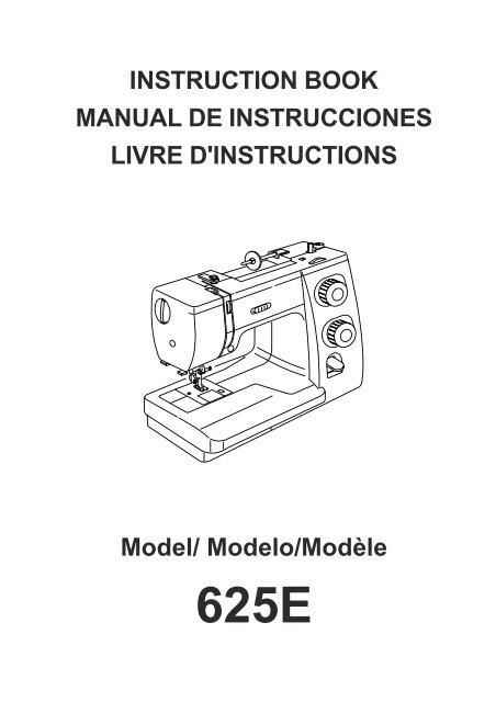 INSTRUCTION BOOK MANUAL DE INSTRUCCIONES ... - Janome