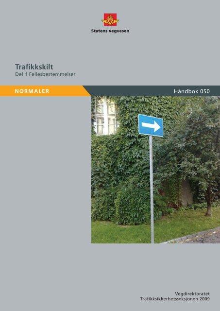 HÃ¥ndbok 050 Trafikkskilt Del 1 ... - Statens vegvesen