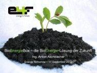 BioEnergieBox – die BioEnergie-Lösung der ... - Energy Tomorrow