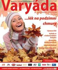 ...lék na podzimní chmury - Obchodní centrum Varyáda (Karlovy Vary)