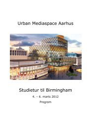 Program for studieturen (pdf) - Urban Mediaspace Aarhus