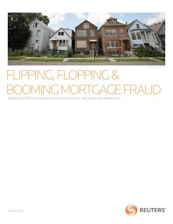 flipping, flopping & booming mortgage fraud - Thomson Reuters