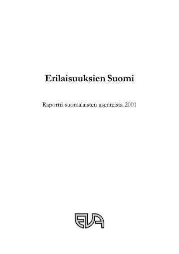 Arvo- ja asennetutkimus 2001: Erilaisuuksien Suomi - Eva