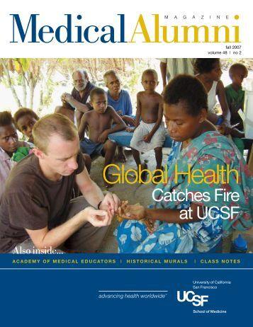 Medical Alumni Magazine - University of California, San Francisco