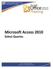 Microsoft Access 2010: Select Queries - Academic Health Center ...