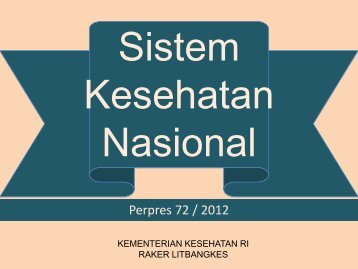 Sistem Kesehatan Nasional - Badan Litbangkes