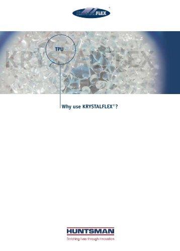 Why use KRYSTALFLEX®? TPU