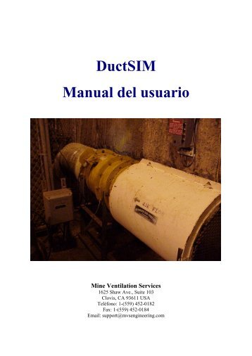 DuctSIM Manual del usuario - Mine Ventilation Services, Inc.