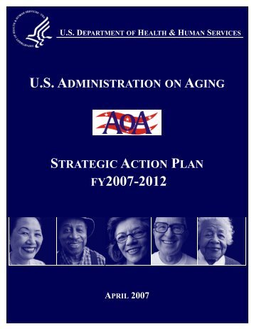 Strategic Action Plan 2007-2012 - Administration on Aging