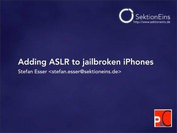 Poc2010-Adding-Aslr-To-Jailbroken-iphones