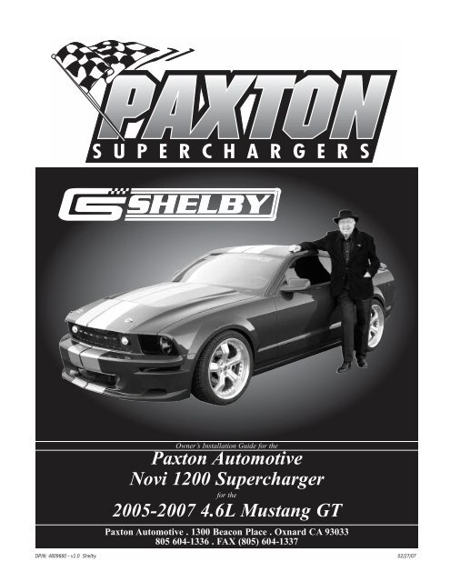 Shelby Mustang GT - Paxton Superchargers
