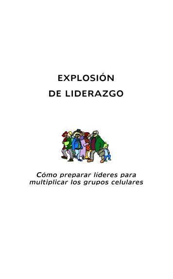 EXPLOSIÓN DE LIDERAZGO - Editorial Clie