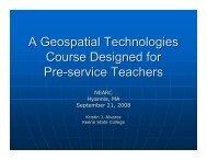 A Geospatial Technologies Course Designed for Pre-service Teachers