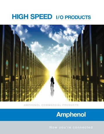 Amphenol High Speed Input Output Connectors.pdf - ECCO ...