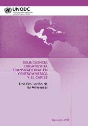 Delincuencia Organizada Transnacional en Centroamérica y ... - CINU