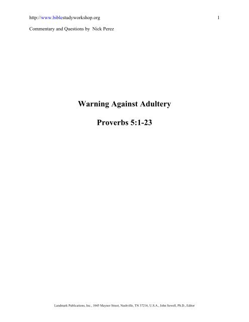 Warning Against Adultery Proverbs 5:1-23 - Bible Study Workshop
