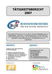 TÄTIGKEITSBERICHT 2007 - Bezirksjugendring Oberpfalz