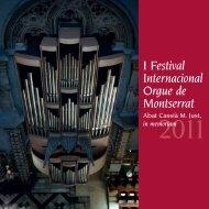 2011 I Festival Internacional Orgue de Montserrat - Abadia de ...