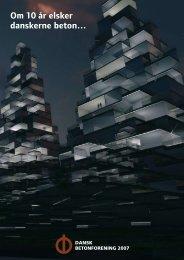 Om 10 år elsker danskerne beton… - Dansk Betonforening