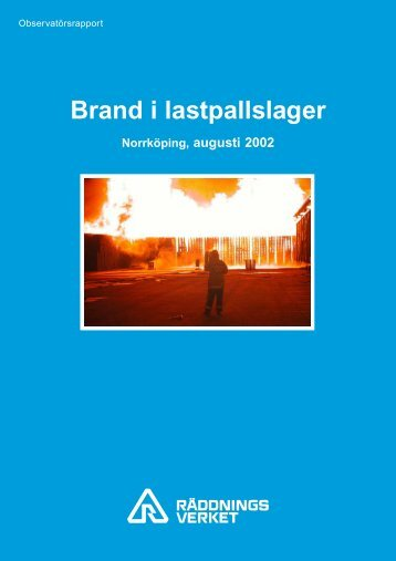 Brand i lastpallslager Norrköping, augusti 2002