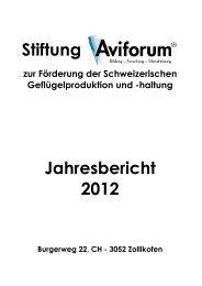 Stiftung Jahresbericht 2012 - Aviforum