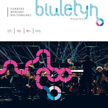 BIULETYN 09 2010 web.pdf - Fundusz Wymiany Kulturalnej ...