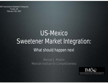 US-Mexico Sweetener Market Integration: - Sweetener Users ...