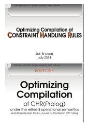 Optimizing Compilation of CHR (2h)