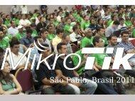 São Paulo, Brasil 2011 - MUM - MikroTik