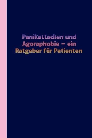 Panikattacken und Agoraphobie (386 KB) - Psychiater.org