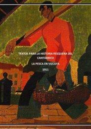 Textos para la Historia pesquera: Vizcaya 1911 - Cantu Santa Ana