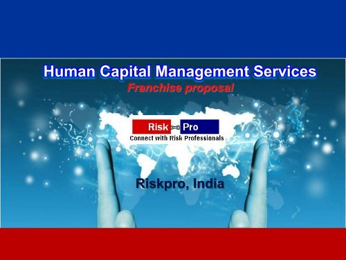 Riskpro Human capital consulting franchisee proposal pdf
