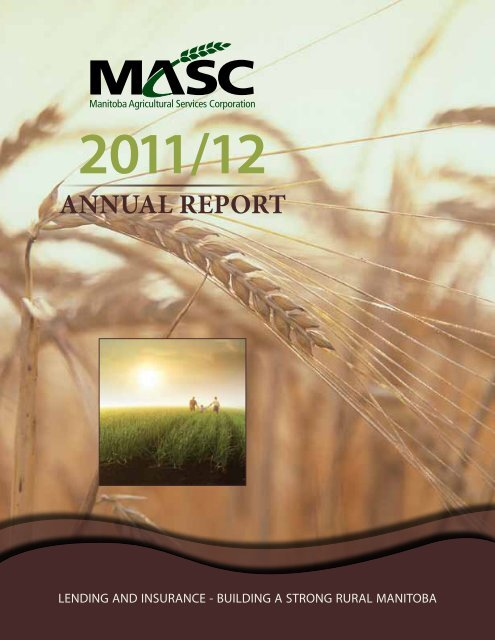 annual report 2011/12 - Manitoba Agricultural Services Corporation