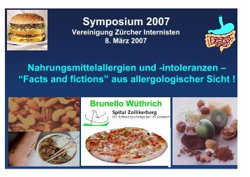 Nahrungsmittelallergien und -intoleranzen — «Facts and fiction
