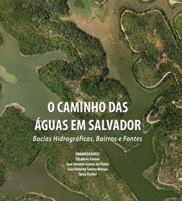 O Caminho das Águas em Salvador - SEMA - Secretaria do Meio ...