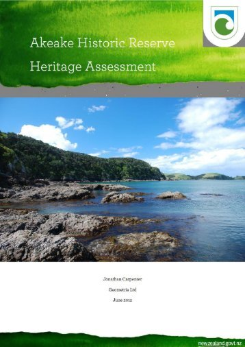 Akeake Historic Reserve  heritage assessment - Department of ...