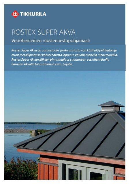 Rostex Super Akva - Tikkurila