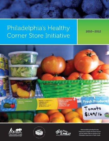Philadelphia's Healthy Corner Store Initiative - The Food Trust