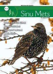 Sinu Mets_190209.pdf - Erametsakeskus