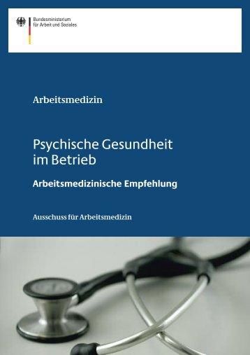 Psychische Gesundheit im Betrieb – Arbeitsmedizinische ... - DGAUM