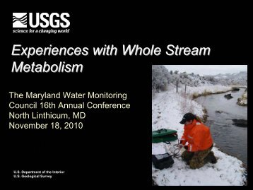 Experiences with Whole Stream Metabolism - Maryland Department ...